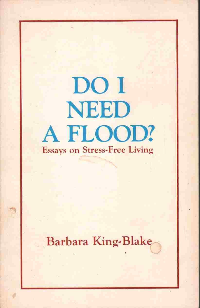 Buy Custom Essay Papers Essays On Stressfree Living Barbara Kingblake Amazoncom Books Process Paper Essay also Last Year Of High School Essay Do I Need A Flood Essays On Stressfree Living Barbara Kingblake  Simple Essays In English