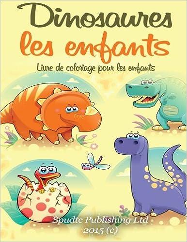 Lire un Dinosaures les enfants: Livre de coloriage pour les enfants epub pdf