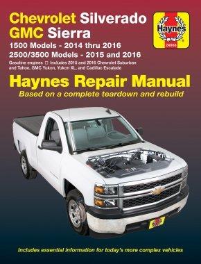 Chevy Silverado & GMC Sierra 1500 Pickups (14-16), 2500/3500, Suburban/Tahoe/Yukon & Escalade (15-16) Haynes Repair Manual (Does not include 14 ... SUVs, diesel engines) (Haynes Automotive)