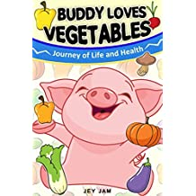 Buddy loves Vegetables (The Buddy Pig Book 2)