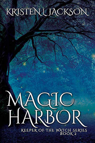Magic Harbor Dimension 8 Book Two Keeper Of The Watch 2