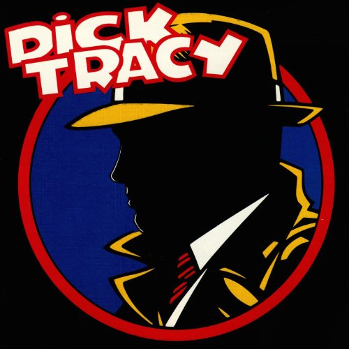 Dick Tracy (Original Score)
