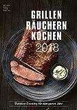 Grillen Räuchern Kochen 2018 - Rezeptkalender (24 x 34) - Küchenkalender - Fleisch - Barbecue - Grillkalender: by Angelo Menta