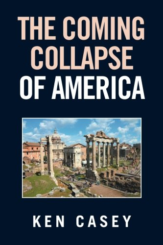Read Online The Coming Collapse of America PDF