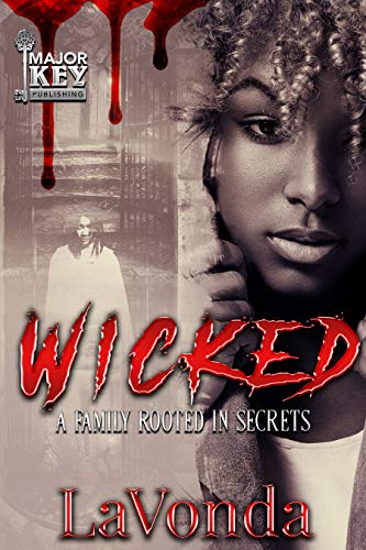 Search : Wicked : A Family Rooted In Secrets