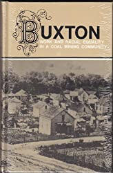 Buxton: Work and Racial Equality in a Coal Mining Community
