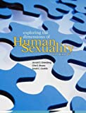 Exploring the Dimensions of Human Sexuality, Greenberg, Jerrold S. and Bruess, Clint E., 0763745200