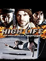 Filmcover High Life - Vier Gangster und ein todsicheres Ding
