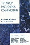 img - for Techniques for Technical Communicators by Carol M. Barnum (1992-08-13) book / textbook / text book