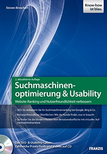 Suchmaschinenoptimierung & Usability (Professional Series) Broschiert – 30. Mai 2011 Steven Broschart Franzis Verlag 3645601058 Wirtschaft / Werbung