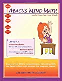 Abacus Mind Math Instruction Book Level 2: Step by Step Guide to Excel at Mind Math with Soroban, a Japanese Abacus