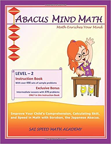 Abacus Mind Math Instruction Book Level 2 Step By Guide To Excel At With Soroban A Japanese Volume SAI Speed Academy