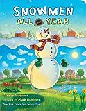 Snowmen All Year Board Book