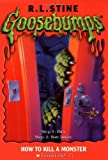 How to Kill a Monster, R. L. Stine, 0439568366