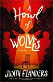 A Howl of Wolves: A Mystery (Sam Clair) by  Judith Flanders in stock, buy online here