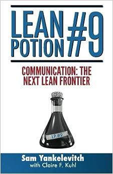 Lean Potion #9: Communication: The Next Lean Frontier