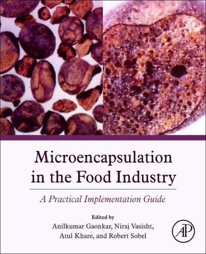 Aqueous Phase Systems Two (Microencapsulation in the Food Industry: A Practical Implementation Guide)