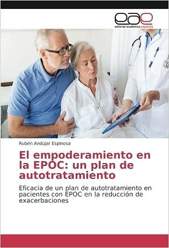 Book El empoderamiento en la EPOC: un plan de autotratamiento: Eficacia de un plan de autotratamiento en pacientes con EPOC en la reducción de exacerbaciones