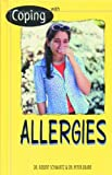 Coping with Allergies, Robert H. Schwartz and Peter M. G. Deane, 0823925110