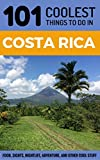 Books : Costa Rica Travel Guide: 101 Coolest Things to Do in Costa Rica (Central America Travel, Costa Rica Tours, Backpacking Costa Rica, Costa Rica Guide)