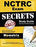NCTRC Exam Secrets Study Guide: NCTRC Test Review for the National Council for Therapeutic Recreation Certification Exam by NCTRC Exam Secrets Test Prep Team (2013-02-14)