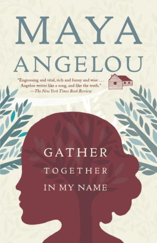 Gather Together in My Name - Book #2 of the Maya Angelou's Autobiography