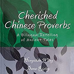 Cherished Chinese Proverbs