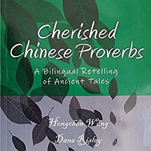 Cherished Chinese Proverbs Audiobook