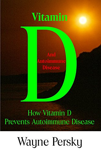 Vitamin D and Autoimmune Disease: How Vitamin D Prevents Autoimmune Disease