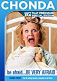 Buy Chonda Pierce: Be Afraid, Be Very Afraid Special Fan Edition