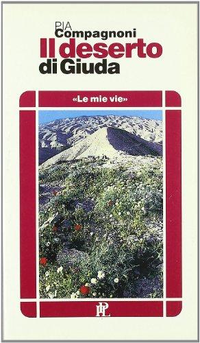 Deserto di Giuda Pia Compagnoni