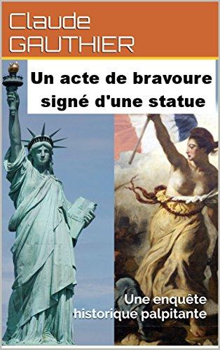 Acte de Bravoure: Une enquête historique palpitante (French Edition)