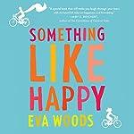 Something Like Happy | Eva Woods