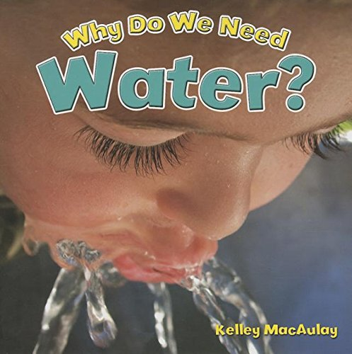 Why Do We Need Water? (Natural Resources Close-Up) cover
