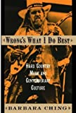 Wrong's What I Do Best, Barbara Ching, 0195169425