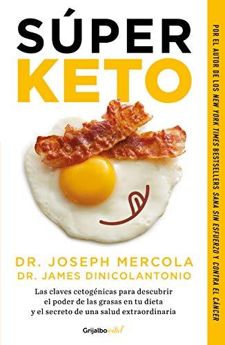 Súper Keto / Superfuel Ketogenic Keys to Unlock the Secrets of Good Fats, Bad Fats, and Great Health  [Mercola, Joseph] (Tapa Blanda)