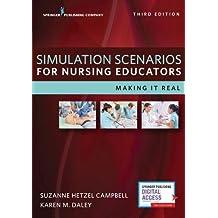 Simulation Scenarios for Nursing Educators: Making it Real