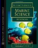 The Facts on File Marine Science Handbook, Scott McCutcheon and Bobbi McCutcheon, 0816048126