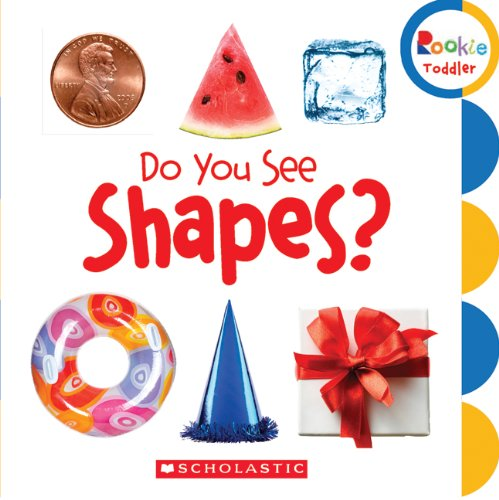 Do You See Shapes? (Rookie Toddler)