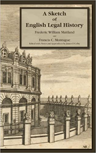 Book A Sketch of English Legal History by Frederic W. Maitland (2010-05-05)
