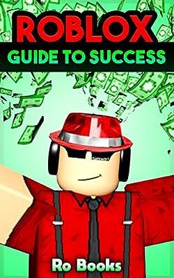 Yt World Roblox Roblox Guide To Success Dominate The World Of Roblox Books Ro Amazon Sg Books
