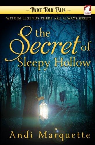 The Secret of Sleepy Hollow (Twice Told Tales. Lesbian Retellings) (Volume -