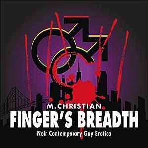 Finger's Breadth Audiobook