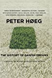 The History of Danish Dreams, Peter Høeg and Peter Hieg, 0312428014