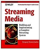 Streaming Media, Gregory C. Demetriades, 0471209503
