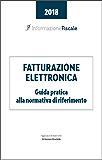 Fattura elettronica: il quadro normativo di riferimento (Fattura elettronica  Vol. 1)