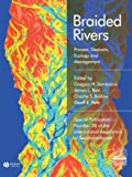 img - for Braided Rivers: Process, Deposits, Ecology and Management book / textbook / text book