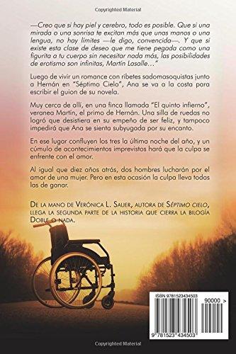 Amazon.com: El Quinto Infierno (Doble o Nada) (Volume 2) (Spanish Edition) (9781523434503): Verónica L. Sauer, Kramer Heinrich: Books