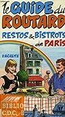 Le guide du routard: restos et bistrots de paris 1990/91 par Guide du Routard