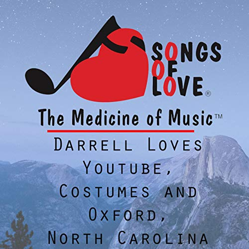 Darrell Loves Youtube, Costumes and Oxford, North Carolina]()